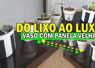 VASO DE PLANTA COM PANELA VELHA